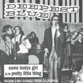 DEEPEST BLUE - Some Bodys Girl / Pretty Little Thing