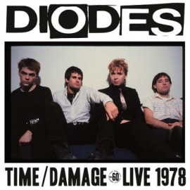 Diodes - Time / Damage, Live 1978 LP