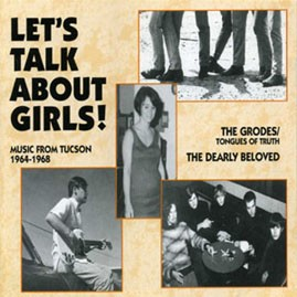 V/A - LET'S TALK ABOUT GIRLS (Music From Tucson '64-'68) CD