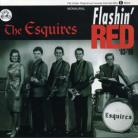 THE ESQUIRES - Flashin' Red CD