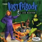 LES BAXTER - The Lost Episode CD