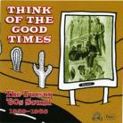 V/A - THINK OF THE GOOD TIMES: THE TUCSON '60s SOUND 1959-1968 CD
