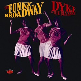 DYKE & THE BLAZERS - The Funky Broadway LP