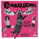 COSMOPOLITANS - Wild Moose Party CD