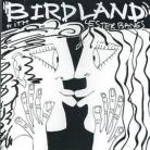 BIRDLAND WITH LESTER BANGS CD