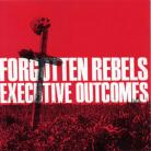 FORGOTTEN REBELS - Executive Outcomes CD