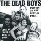 THE DEAD BOYS - Twistin' On The Devil's Fork CD