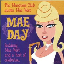MAE WEST - Mae Day, The Masquers Club Salute to Mae West CD