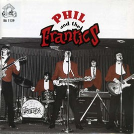 PHIL & THE FRANTICS CD