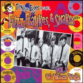 V/A - TONY THE TYGER PRESENTS FUZZ, FLAYKES, & SHAKES VOLUME ONE: 60 MILES HIGH LP