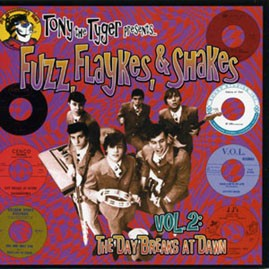 V/A - TONY THE TYGER PRESENTS FUZZ, FLAYKES, & SHAKES VOLUME TWO: THE DAY BREAKS AT DAWN LP