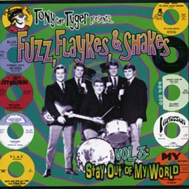 V/A - TONY THE TYGER PRESENTS FUZZ, FLAYKES, & SHAKES VOLUME THREE: STAY OUT OF MY WORLD LP