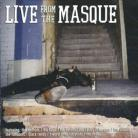 V/A - LIVE FROM THE MASQUE CD