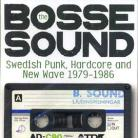 V/A - THE BOSSE SOUND: SWEDISH PUNK, HARDCORE & NEW WAVE 1979-1986 CD