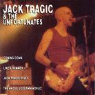 JACK TRAGIC & THE UNFORTUNATES - Coming Down Like A Hammer CD
