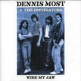 DENNIS MOST & THE INSTIGATORS - Wire My Jaw CD