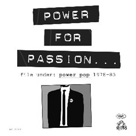 V/A - POWER FOR PASSION: FILE UNDER POWER POP 1978-'83 LP