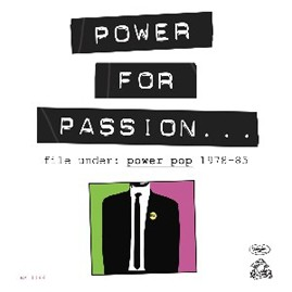 V/A - POWER FOR PASSION: FILE UNDER POWER POP 1978-'83 CD