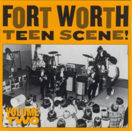 V/A - Fort Worth Teen Scene Volume Two CD