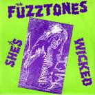 The Fuzztones - Shes Wicked 45RPM