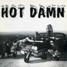 HOT DAMN - Bitch With An Attitude