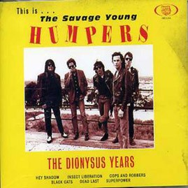 THE HUMPERS - The Dionysus Years LP