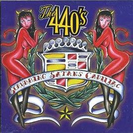 THE 440&#39;S - Scrubbin&#39; Satan&#39;s Cadillac CD