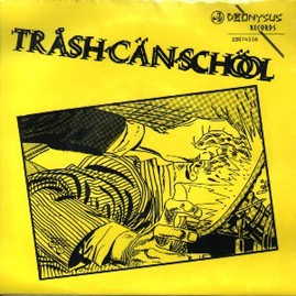 TRASH CAN SCHOOL - One Eyed Car