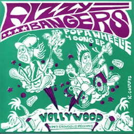 THE FIZZYBANGERS - Pop A Wheelie EP