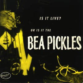 THE BEA PICKLES - Live EP