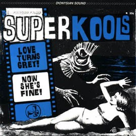 THE SUPERKOOLS - LOVE TURNS GREY