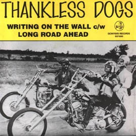 THANKLESS DOGS - Writing on the Wall