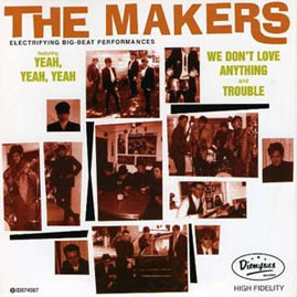 THE MAKERS - Yeah, Yeah, Yeah