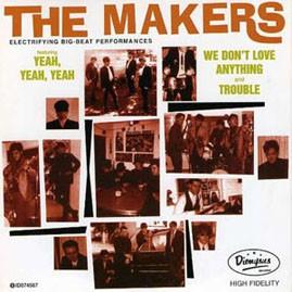 THE MAKERS - Yeah, Yeah, Yeah