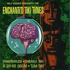THE TIKI TONES - THE ENCHANTED TIKI TONES
