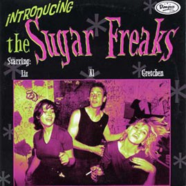 THE SUGAR FREAKS - SUMMERTIME/I FEEL ALRIGHT