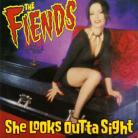 THE FIENDS - She Looks Outta Sight