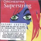 ORCHESTRA SUPERSTRING - Orchestra Superstring CD
