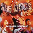 THE DOGS - Suburban Nightmare LP