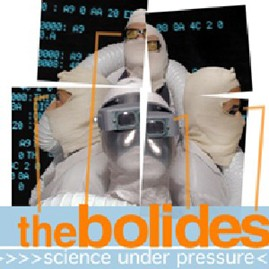 THE BOLIDES - Science Under Pressure LP