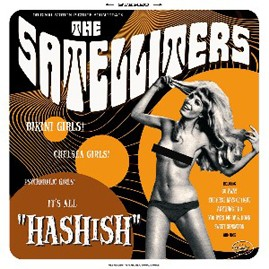 THE SATELLITERS - Hashish CD