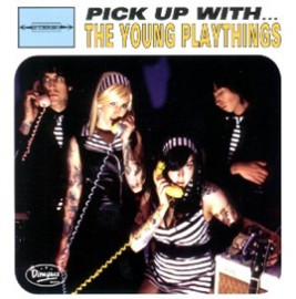 THE YOUNG PLAYTHINGS - Pick Up With the Young Playthings CD