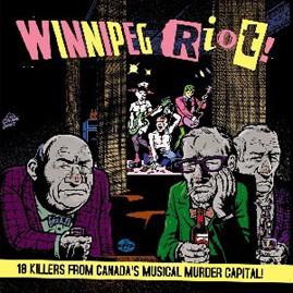 V/A - WINNIPEG RIOT! CD