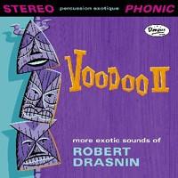 ROBERT DRASNIN - Voodoo II CD