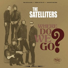 THE SATELLITERS - Where Do We Go LP (COLORED VINYL VERSION)