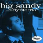 BIG SANDY & THE FLY RITE TRIO - Fly Rite With... CD