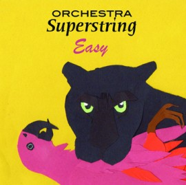 Orchestra Superstring - Easy CD
