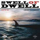 Surfer Joe - Swell of Dwell LP