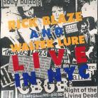 RICK BLAZE & WALTER LURE - Live in New York City CD