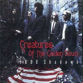 CREATURES OF THE GOLDEN DAWN - 1000 Shadows CD